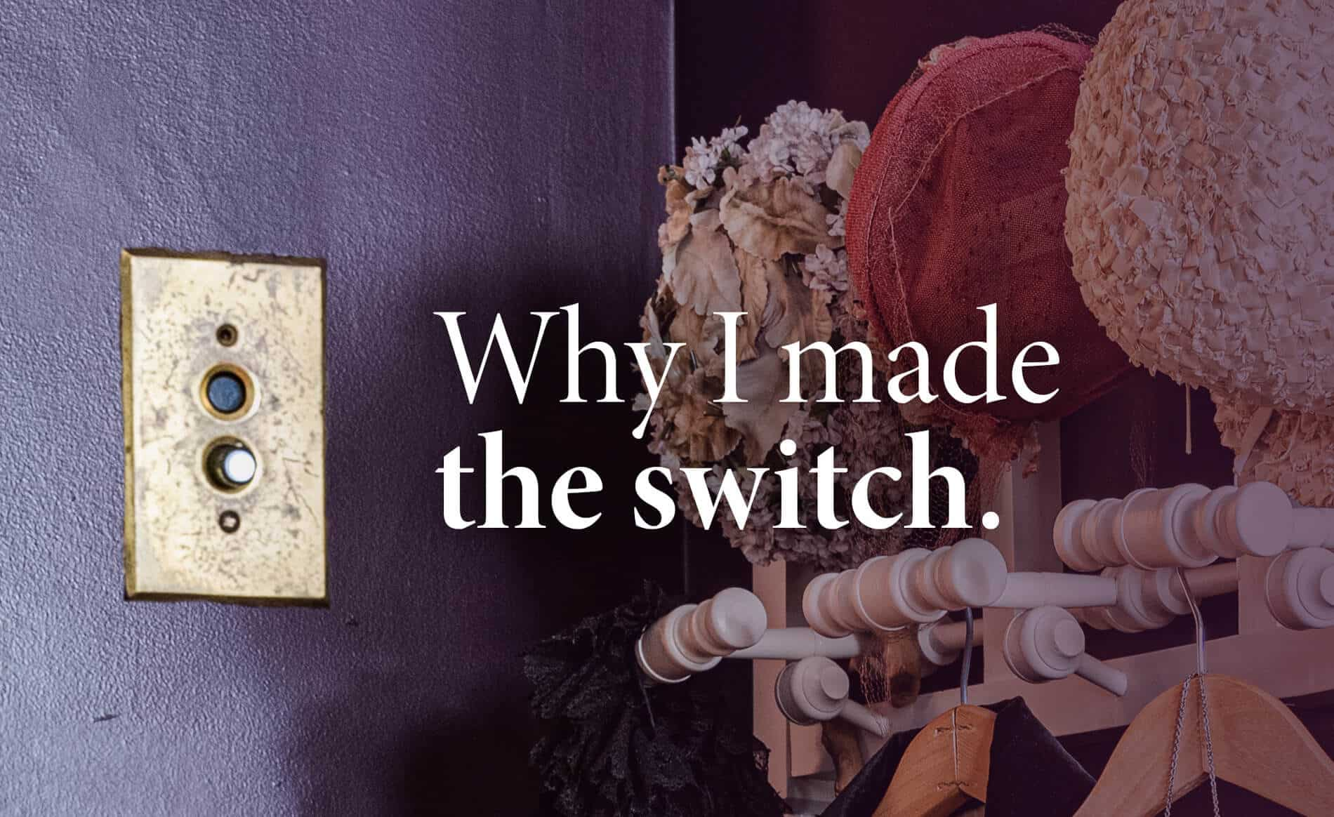 antique light switch on top of a purple wall with the text, why I made the switch